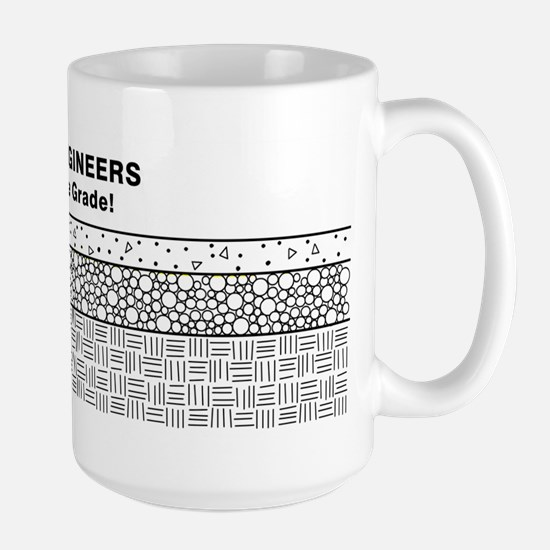 Civil Engineers Make the Grade Large Mug
