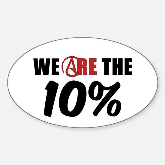 We Are The 10 Percent Sticker (Oval)