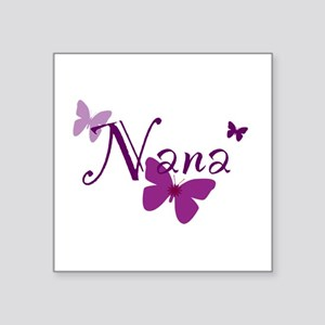 "Nana Butterflys Square Sticker 3"" x 3"""