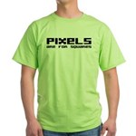 Pixels Are For Squares Green T-Shirt