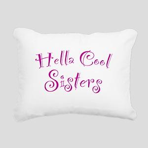 Hella Cool Sisters Rectangular Canvas Pillow