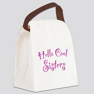 Hella Cool Sisters Canvas Lunch Bag
