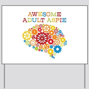 Aspie Adult Autism Yard Sign