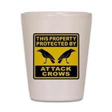 Protected By Attack Crows Shot Glass