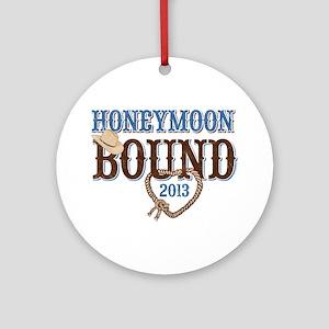 Honeymoon Bound 2013 Ornament (Round)