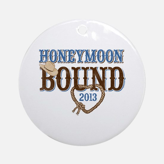 Honeymoon Bound 2013 Ornament (Round)