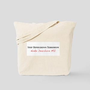 Stop HomeGrown Terrorism Tote Bag