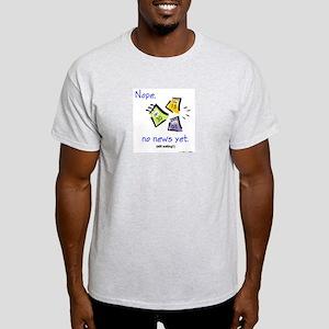 No News Yet (English) Ash Grey T-Shirt
