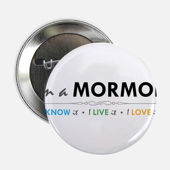 I'm a Mormon: I know it, I live it, I love it 2.25