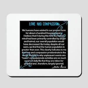 Love and Compassion-Dalai Lama Mousepad