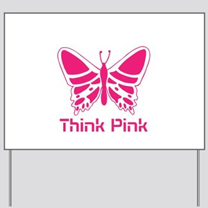 pink butterfly Yard Sign