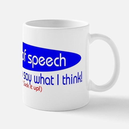 """""""Freedom Of Speech"""" Mug"""
