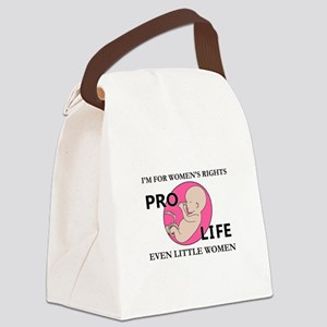 Im For Womens Rights Pro-Life Even Little Women Ca