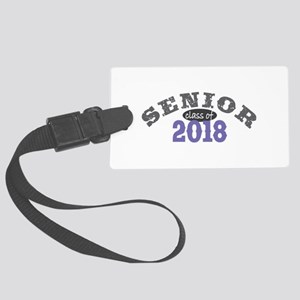 Senior Class of 2018 Large Luggage Tag