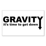 Gravity: Time To Get Down Sticker (Rectangle)