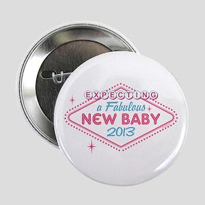 """Las Vegas Expecting 2013 2.25"""" Button"""
