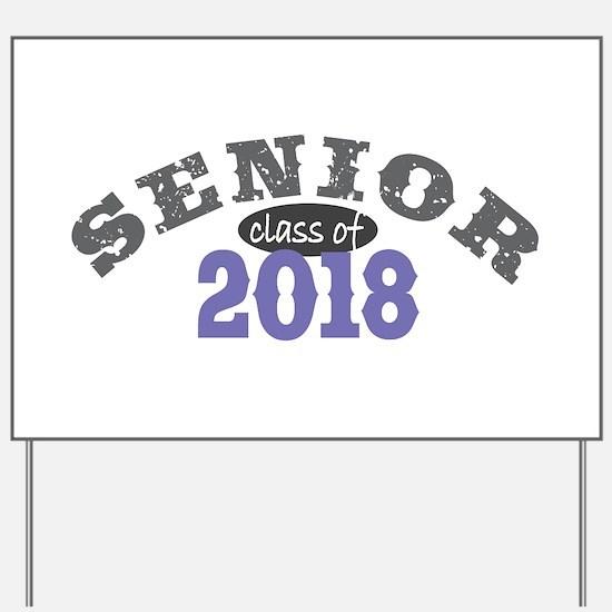 Senior Class of 2018 Yard Sign