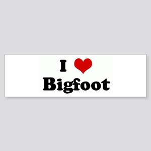 I Love Bigfoot Bumper Sticker