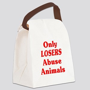Only Losers Abuse Animals Canvas Lunch Bag
