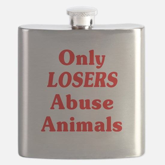 Only Losers Abuse Animals Flask