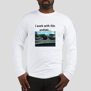 Parking asshole Long Sleeve T-Shirt