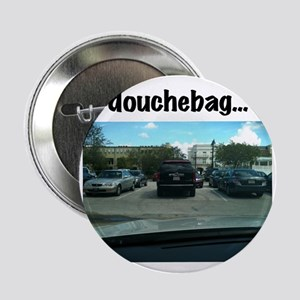 "Parking douchebag 2.25"" Button"