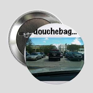 "Parking douchebag 2.25"" Button"