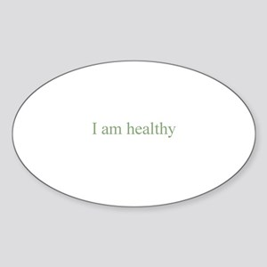 I am healthy Oval Sticker