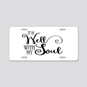 It is well with my soul Aluminum License Plate