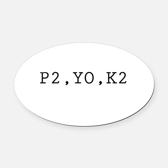 p2yok2.png Oval Car Magnet