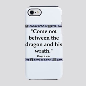 Come Not Between iPhone 7 Tough Case