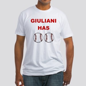 Giuliani Has balls Fitted T-Shirt
