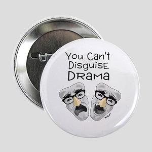 "Drama 2.25"" Button"