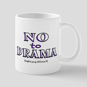 NO TO DRAMA Mug