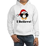 I Believe Hooded Sweatshirt