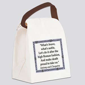 Whats Brave, Whats Noble Canvas Lunch Bag