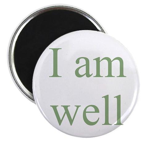 I am well Magnet