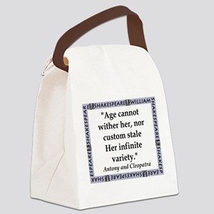 Age Cannot Wither Her Canvas Lunch Bag