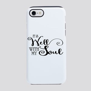 It is well with my soul iPhone 7 Tough Case