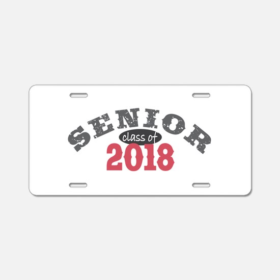 Senior Class of 2018 Aluminum License Plate