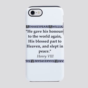 He Gave His Honours iPhone 7 Tough Case