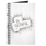 Be grateful. Journal