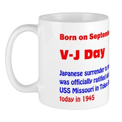 Mug: V-J Day Japanese surrender to the Allies was
