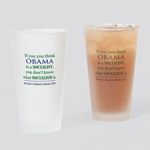 Obama Is No Socialist Drinking Glass