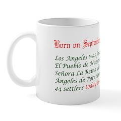 Mug: Los Angeles was founded El Pueblo de Nuestra