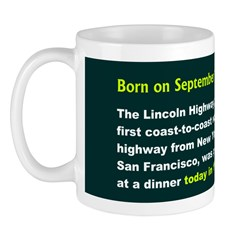 Mug: Lincoln Highway, the first coast-to-coast roc