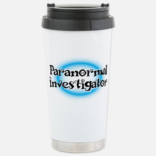 Paranormal investigator Stainless Steel Travel Mug
