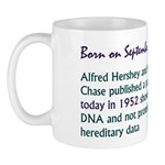 Mug: Alfred Hershey and Martha Chase published a p