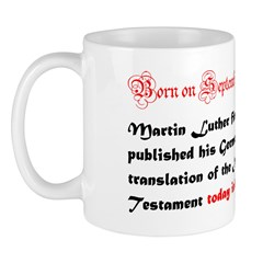 Mug: Martin Luther first published his German tran