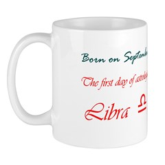 Mug: First day of astrological sign Libra